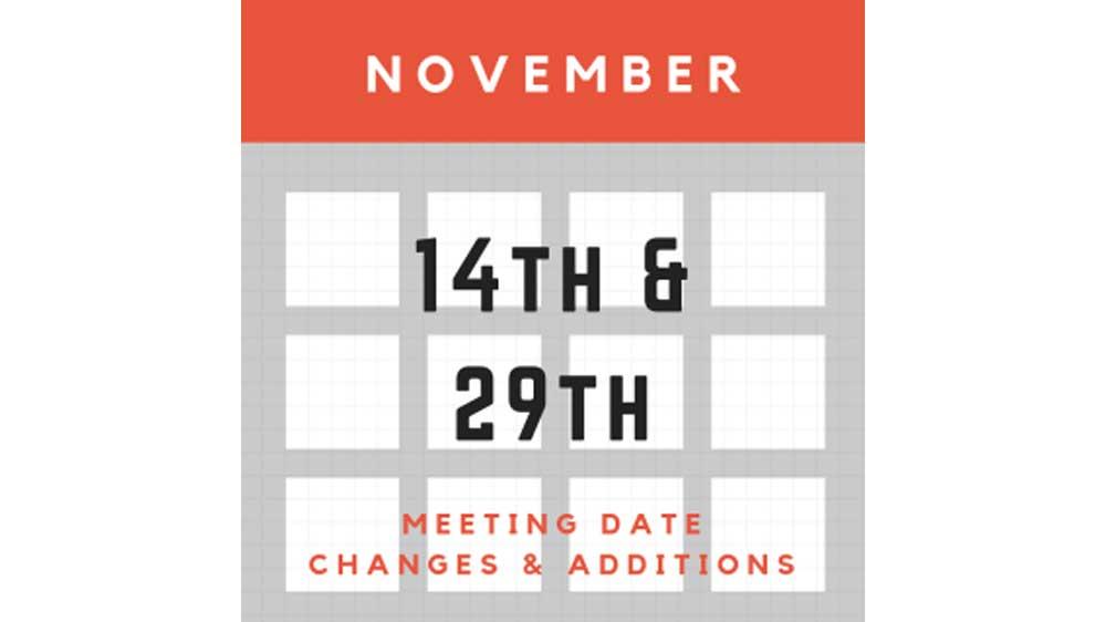 November Meeting Date Updates