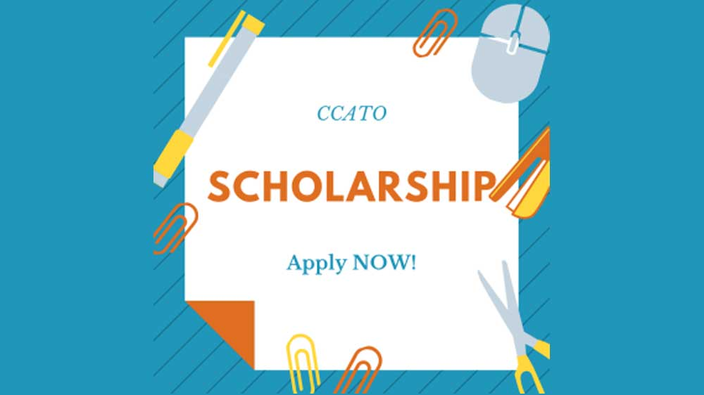 CCATO Scholarship – Applications Due June 14th!
